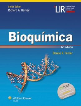 Bioquímica. Richard A Harvey. Denise R Ferrier.