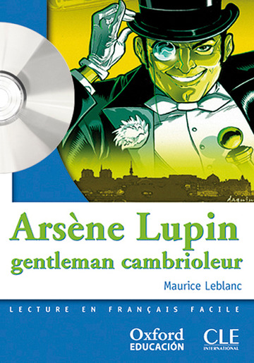 Arsène Lupin gentleman cambrioleur. Lecture + CD-Audio