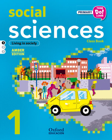 Think Do Learn Social Sciences 1st Primary. Class book Module 1 Amber