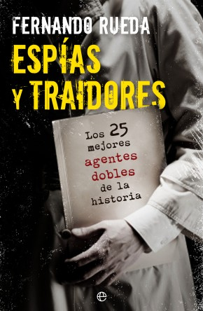 Espã­as y traidores