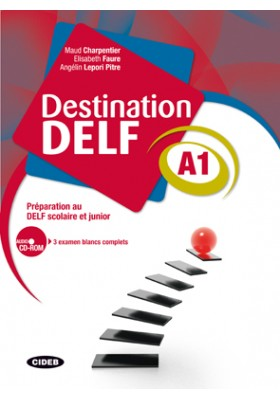 Destination Delf A1. Livre + Cd-rom
