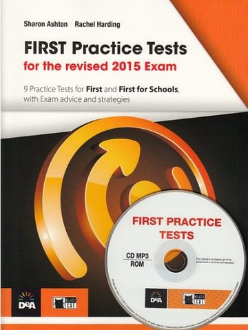 First Practice Tests. For revised 2015 exam + MP3-ROM