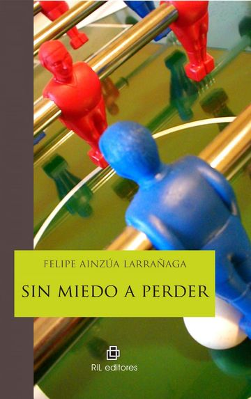 Sin miedo a perder