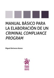 Manual básico para la elaboración de un Criminal Compliance Program